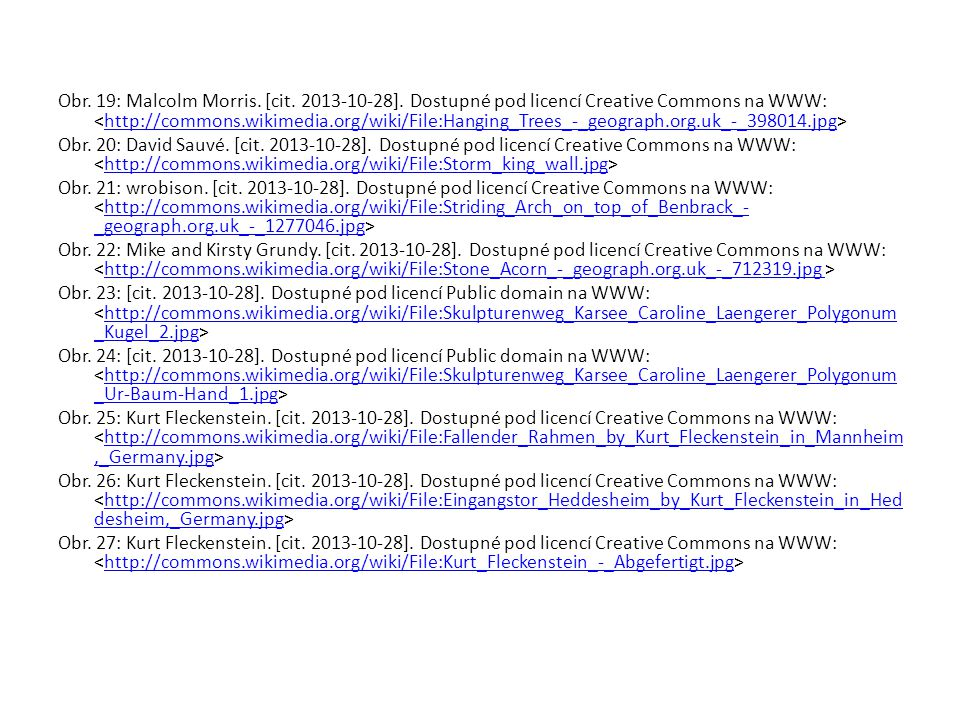 Obr. 19: Malcolm Morris. [cit. 2013-10-28]